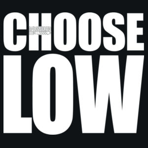 Choose Low in white Design